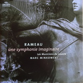 Rameau - une symphonie imaginaire (0028947763200, 180 gram vinyl) Germany, New & Original Sealed