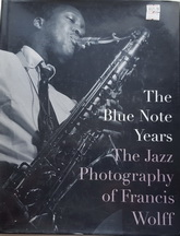 Книжное издание: THE BLUE NOTE YEARS: THE JAZZ PHOTOGRAPHY OF FRANCIS WOLFF.Used EX condition