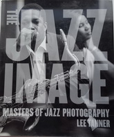 Книжное издание: THE JAZZ IMAGE: Masters of Jazz Photography / LEE TANNER. Used, EX condition