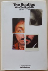 Книжное издание: THE BEATLES: AFTER THE BREAK-UP 1970 – 2000/KEYTH BADMAN. Used, EX condition